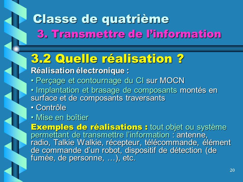 Classe de quatrième 3. Transmettre de l'information