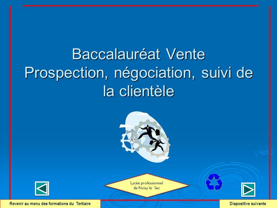 Baccalauréat Vente Prospection, négociation, suivi de la clientèle