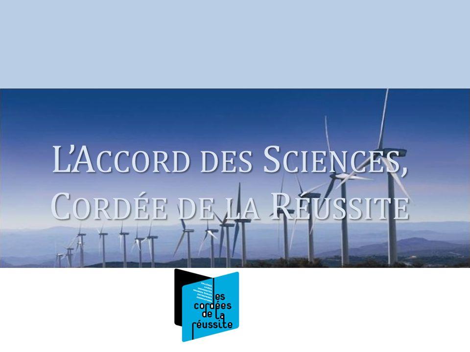 L'Accord des Sciences, Cordée de la Réussite