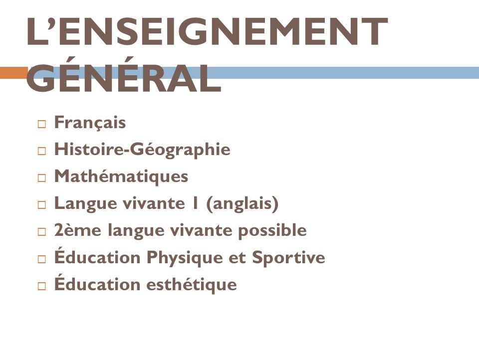 L'ENSEIGNEMENT GÉNÉRAL