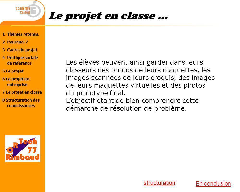 Le projet en classe ...