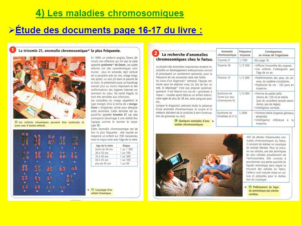 4) Les maladies chromosomiques
