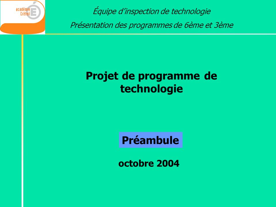 Projet de programme de technologie