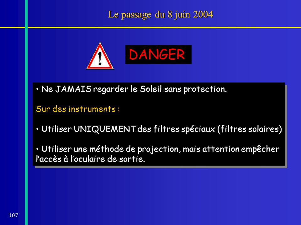 DANGER Le passage du 8 juin 2004