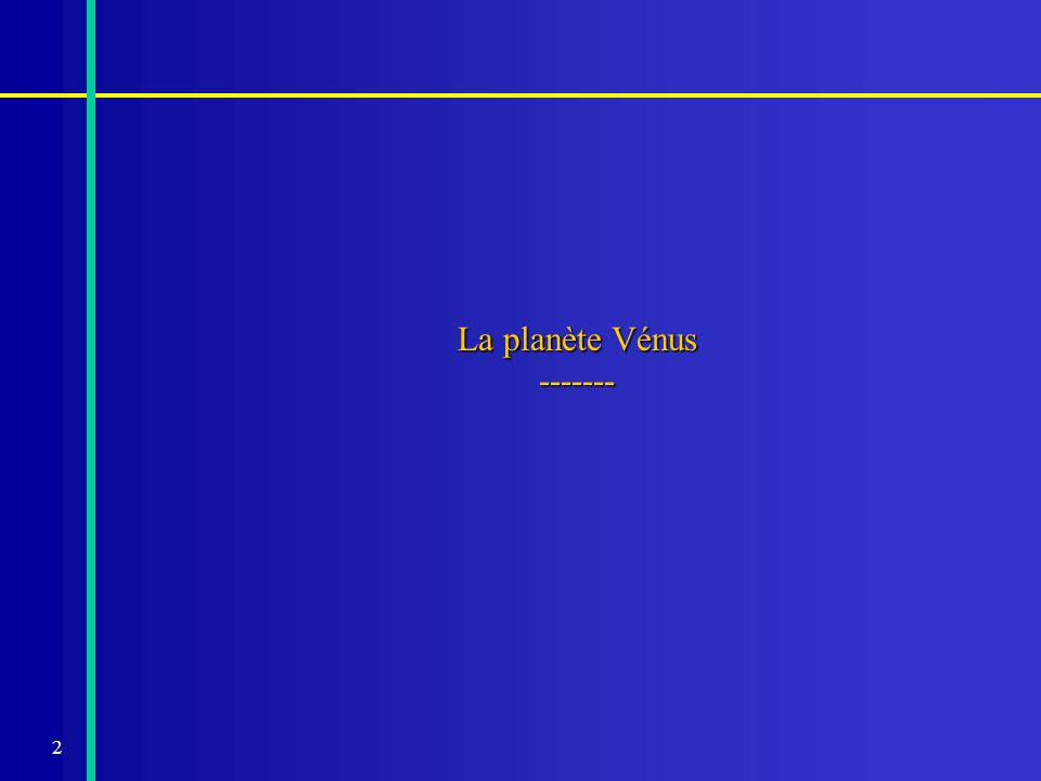 La planète Vénus -------