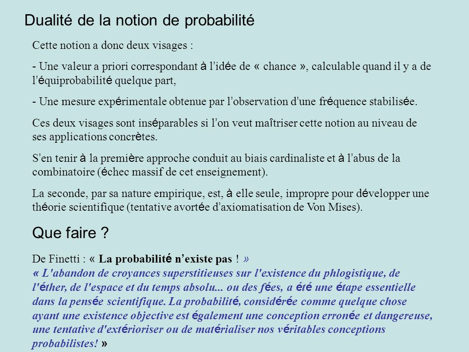 Dualité de la notion de probabilité