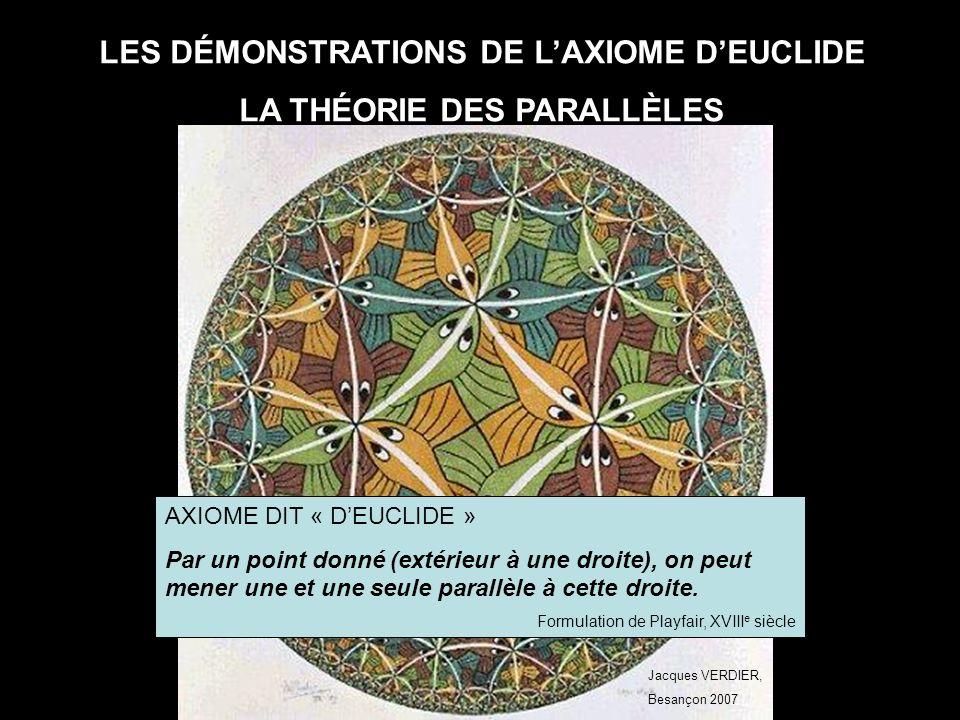 LES DÉMONSTRATIONS DE L'AXIOME D'EUCLIDE LA THÉORIE DES PARALLÈLES