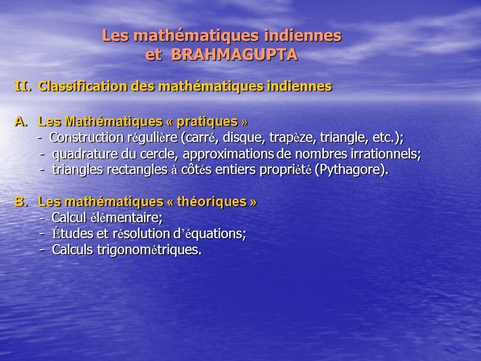 Les mathématiques indiennes et BRAHMAGUPTA