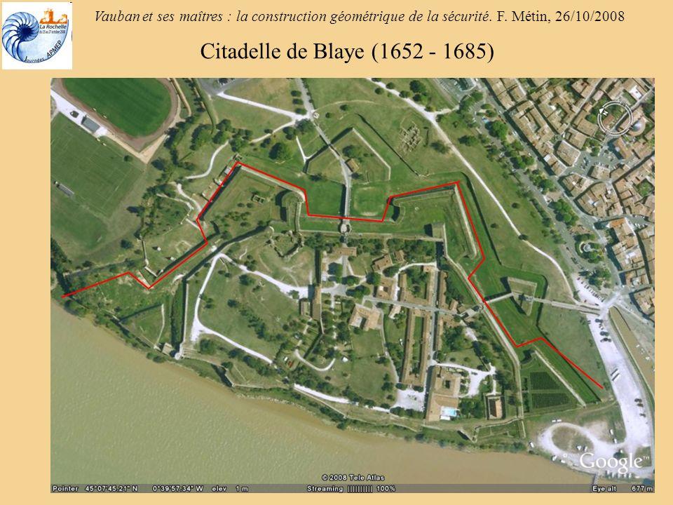 Citadelle de Blaye (1652 - 1685)