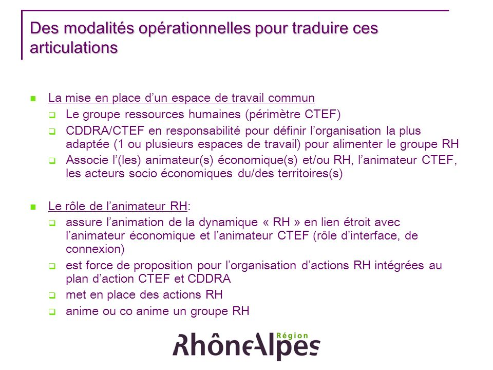 Des modalités opérationnelles pour traduire ces articulations
