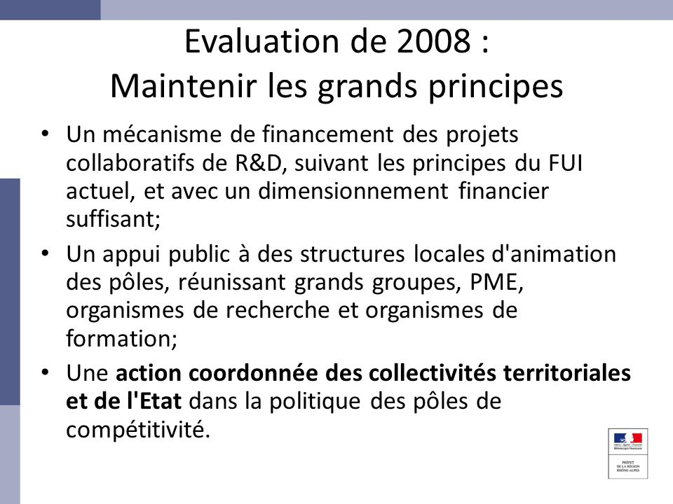 Evaluation de 2008 : Maintenir les grands principes
