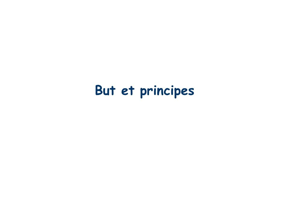 But et principes
