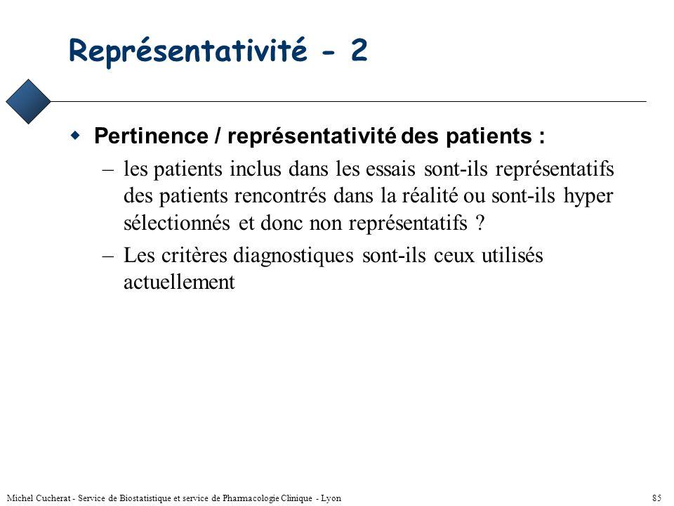 Représentativité - 2 Pertinence / représentativité des patients :