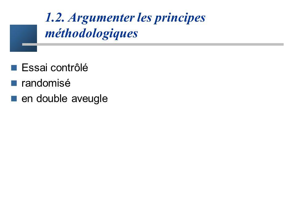 1.2. Argumenter les principes méthodologiques