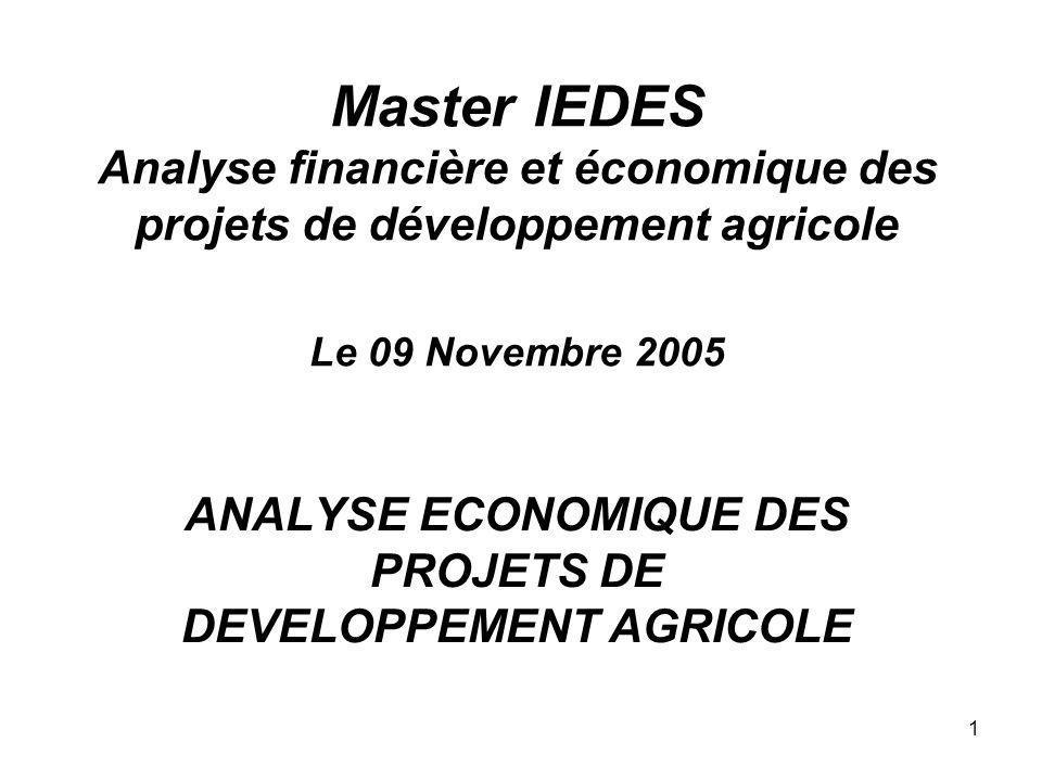 ANALYSE ECONOMIQUE DES PROJETS DE DEVELOPPEMENT AGRICOLE