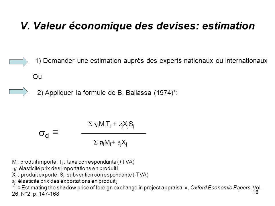 V. Valeur économique des devises: estimation