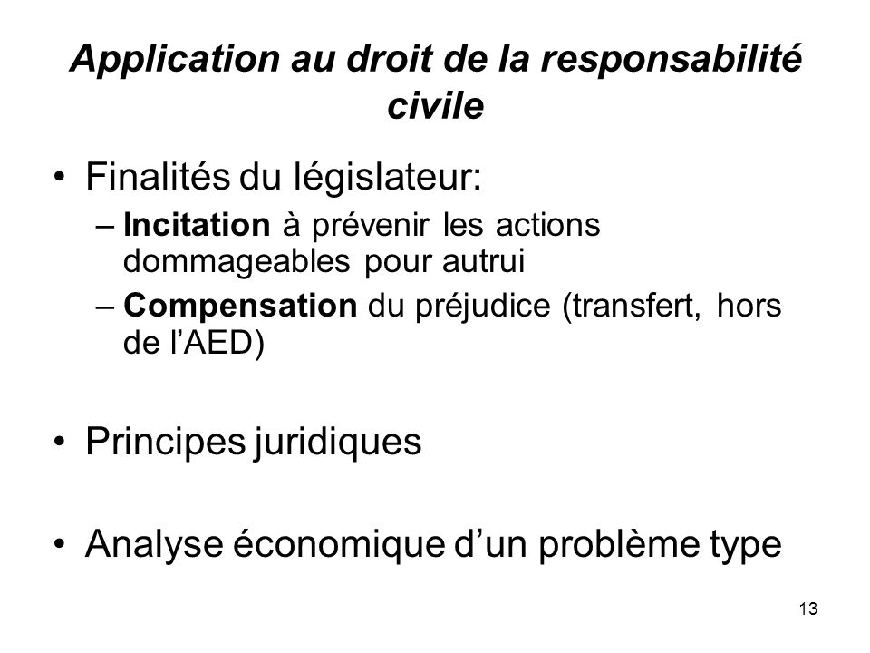 Application au droit de la responsabilité civile