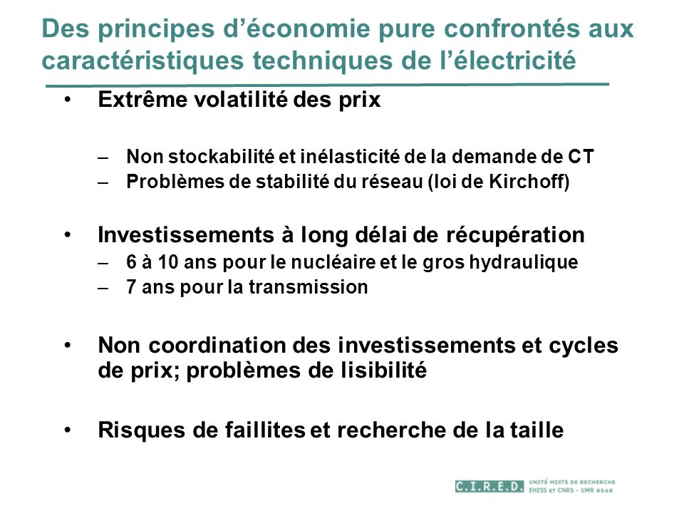 Des principes d'économie pure confrontés aux caractéristiques techniques de l'électricité