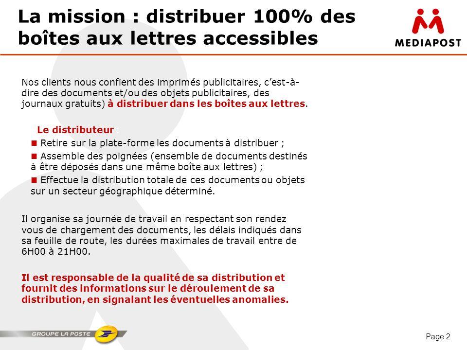 La mission : distribuer 100% des boîtes aux lettres accessibles