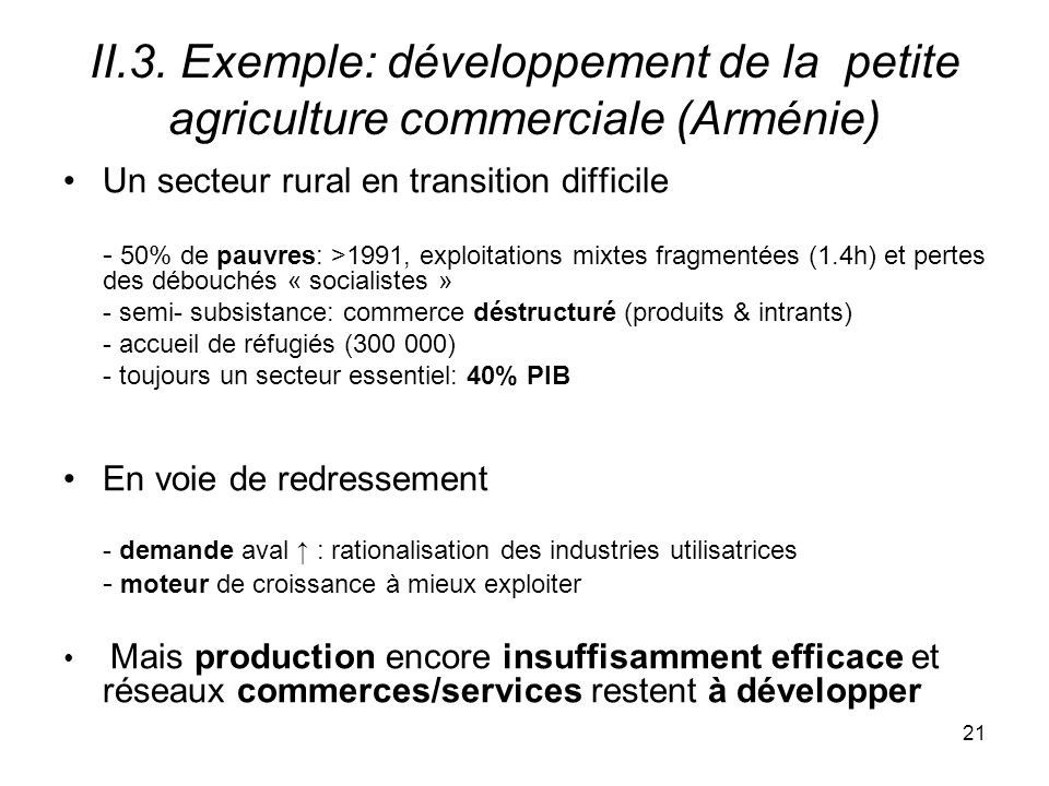 II.3. Exemple: développement de la petite agriculture commerciale (Arménie)