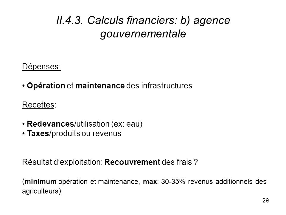 II.4.3. Calculs financiers: b) agence gouvernementale