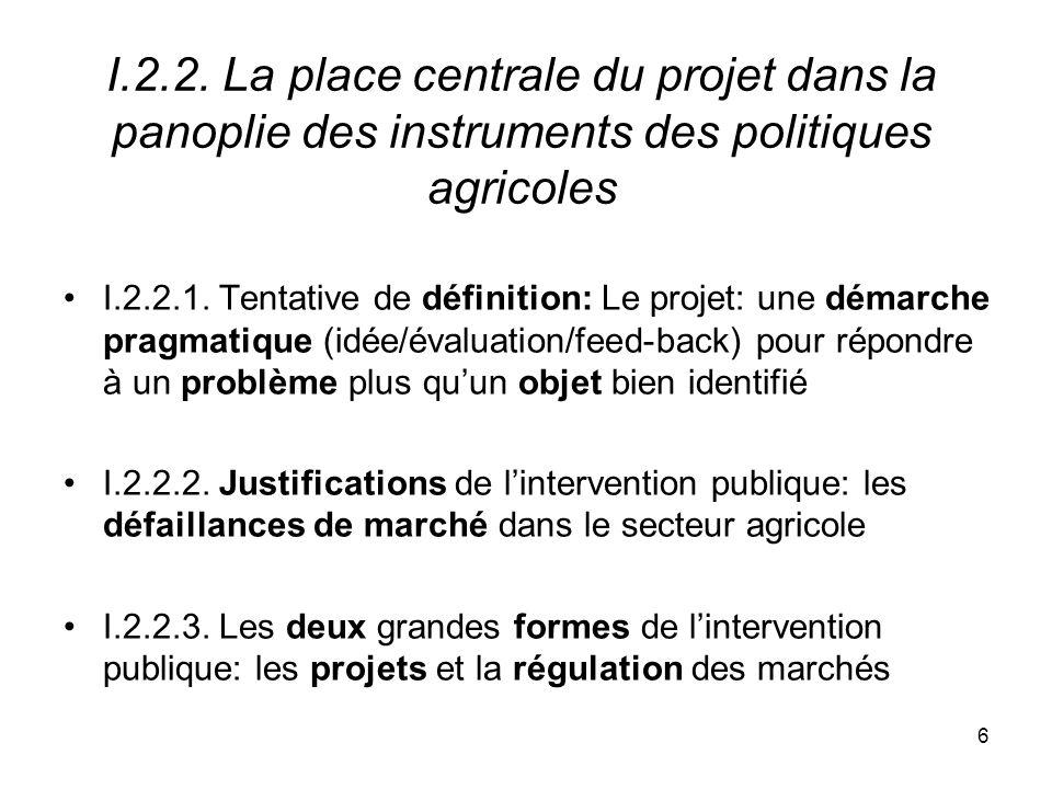 I.2.2. La place centrale du projet dans la panoplie des instruments des politiques agricoles