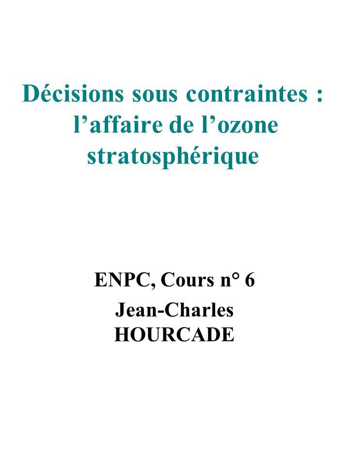 Décisions sous contraintes : l'affaire de l'ozone stratosphérique