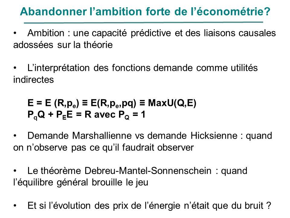 Abandonner l'ambition forte de l'économétrie