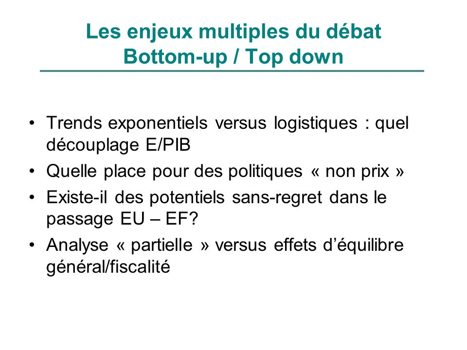 Les enjeux multiples du débat Bottom-up / Top down