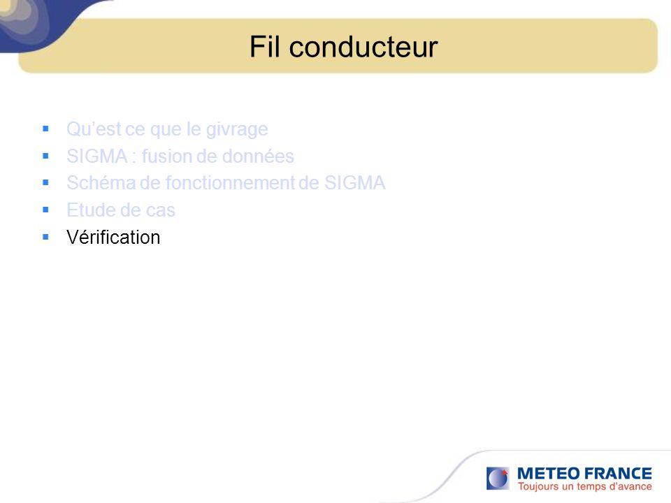Fil conducteur Qu'est ce que le givrage SIGMA : fusion de données
