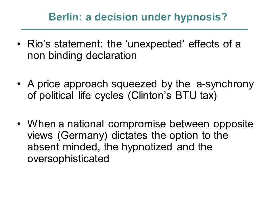 Berlin: a decision under hypnosis