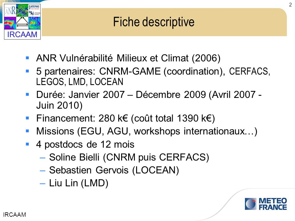 Fiche descriptive ANR Vulnérabilité Milieux et Climat (2006)