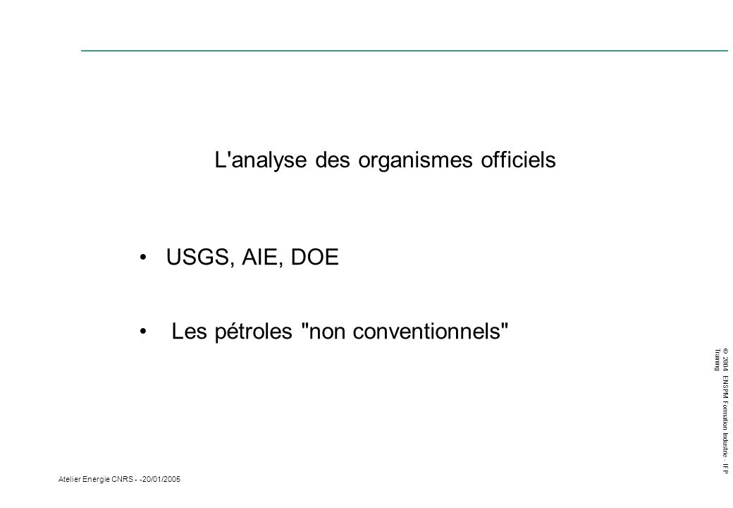 L analyse des organismes officiels