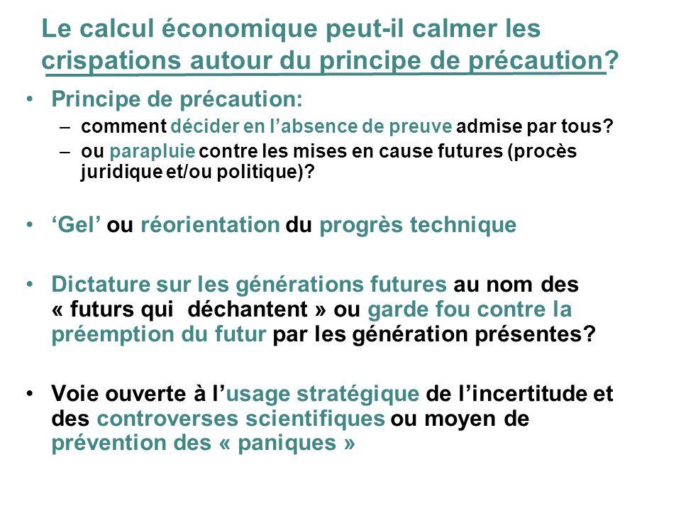 Le calcul économique peut-il calmer les crispations autour du principe de précaution