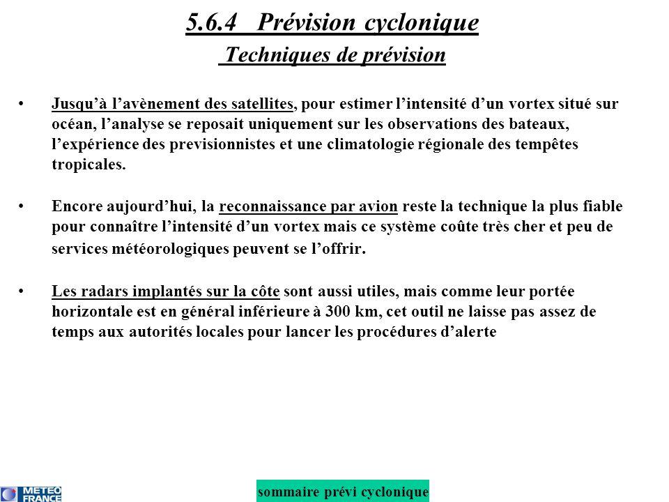 5.6.4 Prévision cyclonique Techniques de prévision
