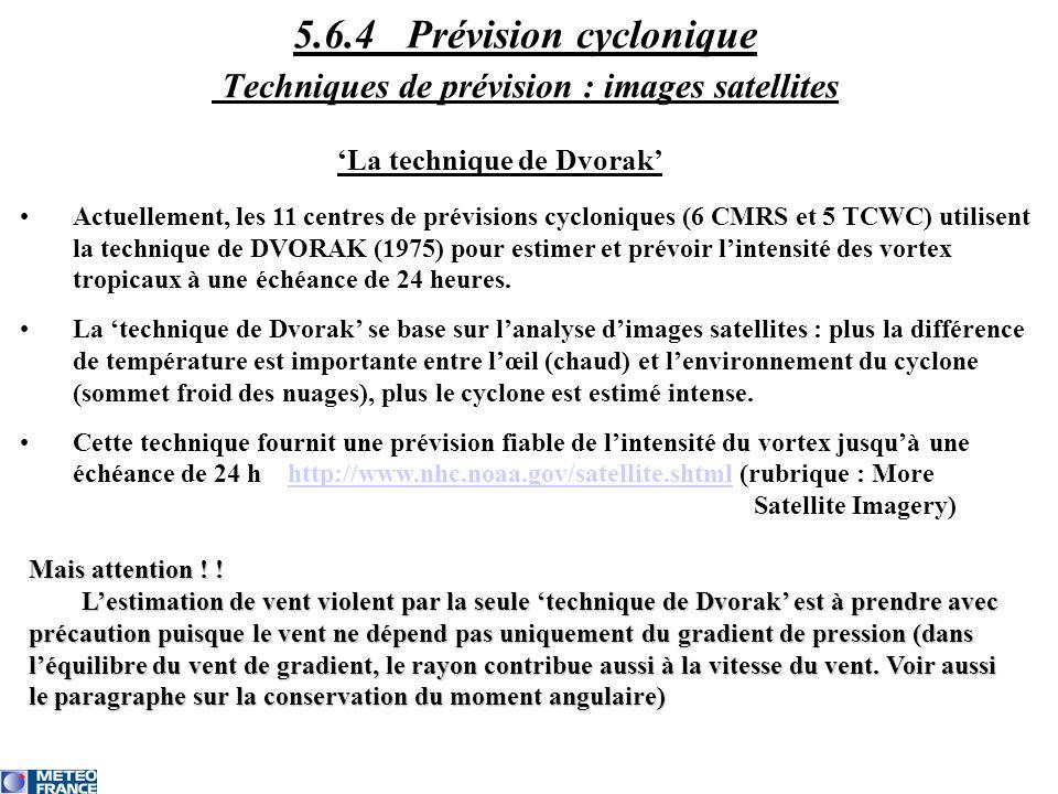 5.6.4 Prévision cyclonique Techniques de prévision : images satellites