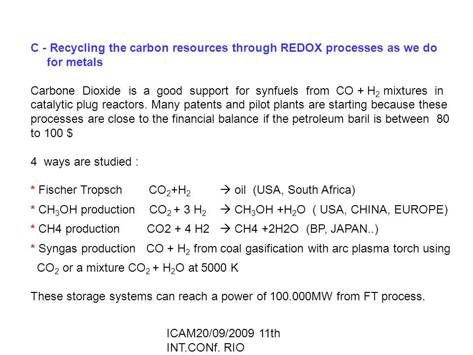 C - Recycling the carbon resources through REDOX processes as we do