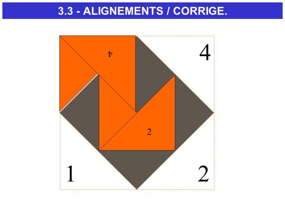 3.3 - ALIGNEMENTS / CORRIGE.