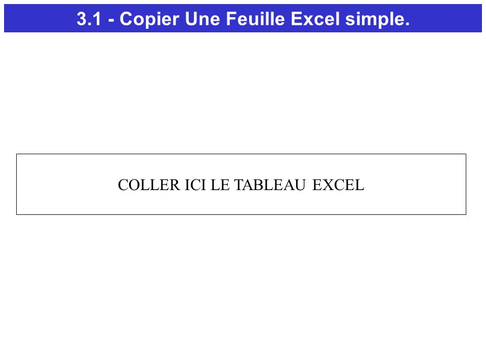 3.1 - Copier Une Feuille Excel simple.
