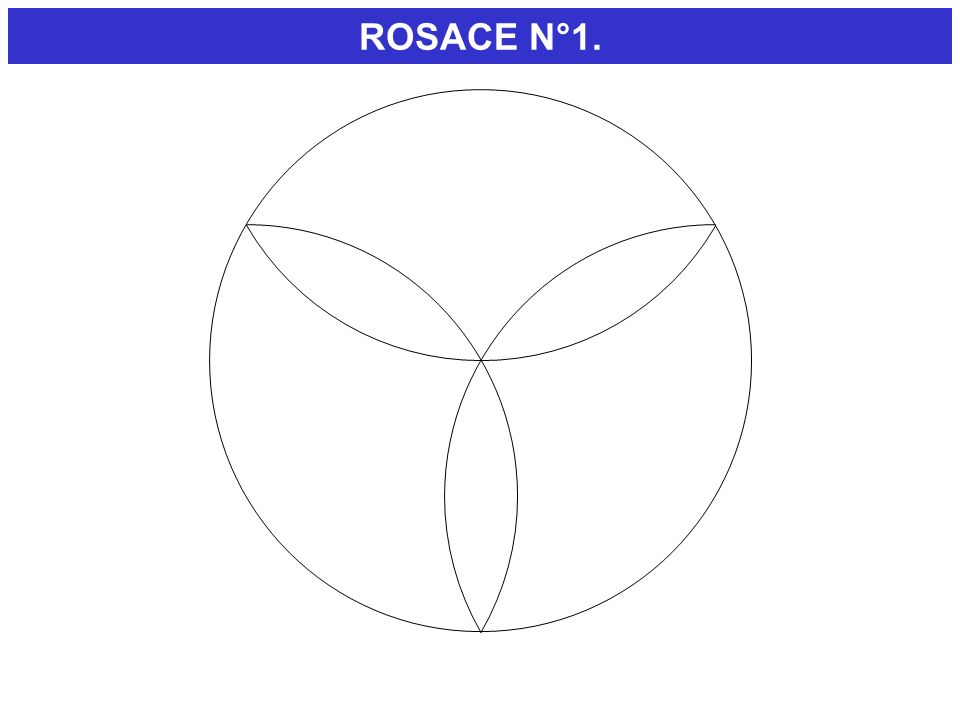 ROSACE N°1. DEMONSTRATION.