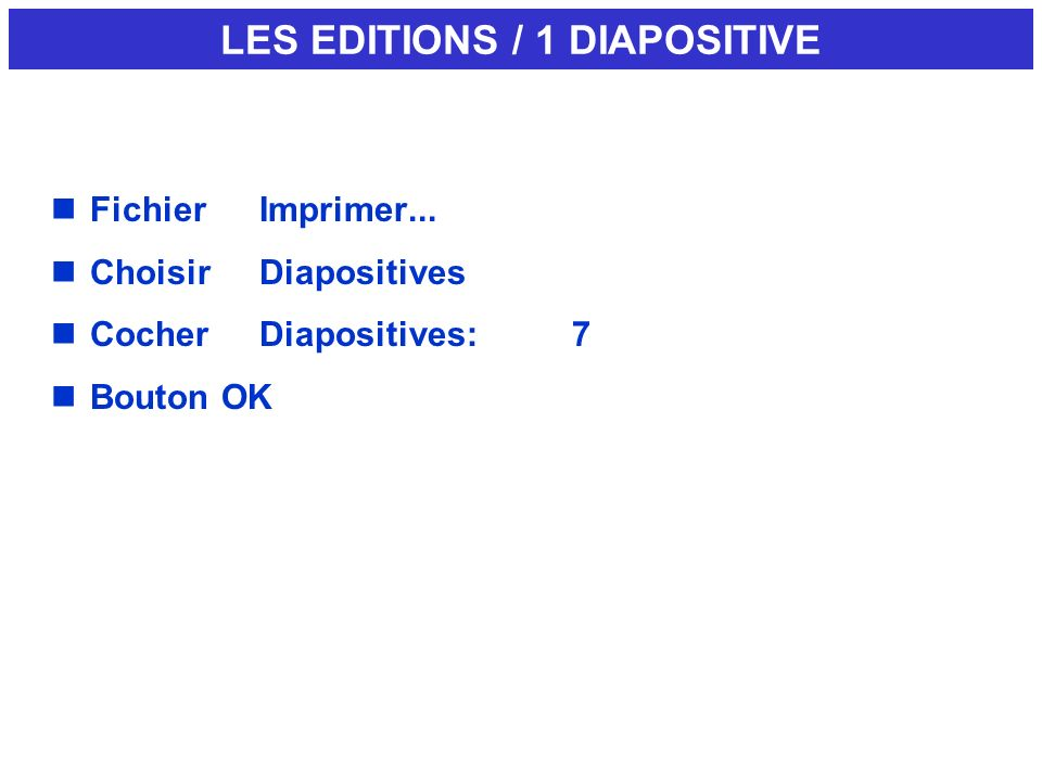 LES EDITIONS / 1 DIAPOSITIVE