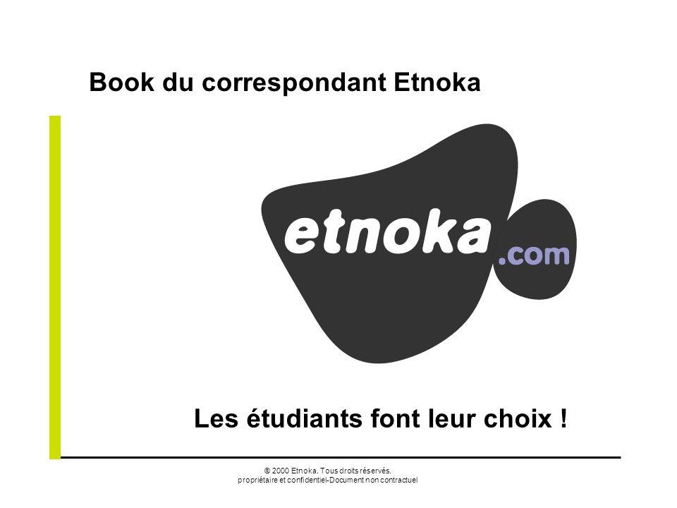 Book du correspondant Etnoka Les étudiants font leur choix !