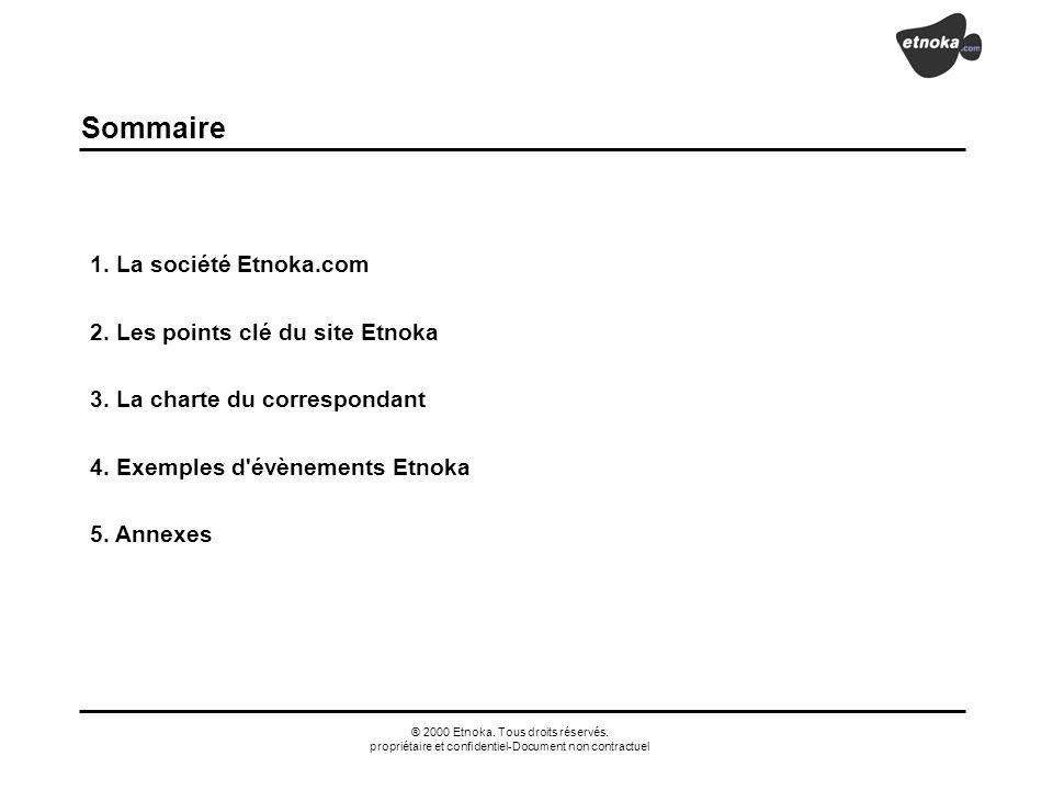 Sommaire 1. La société Etnoka.com 2. Les points clé du site Etnoka