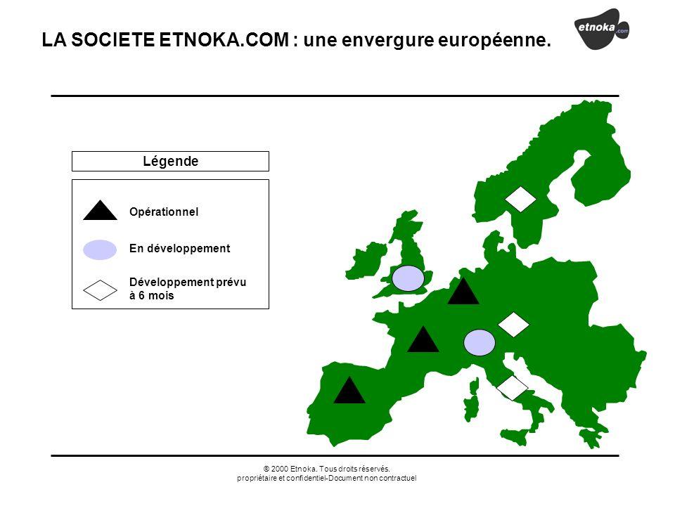 LA SOCIETE ETNOKA.COM : une envergure européenne.