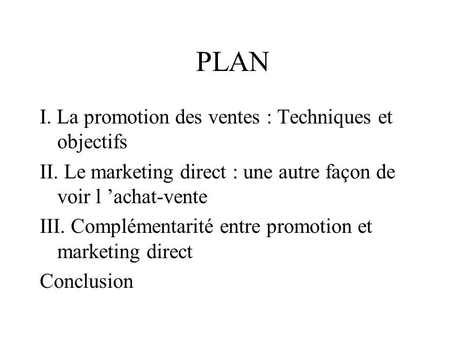 PLAN I. La promotion des ventes : Techniques et objectifs