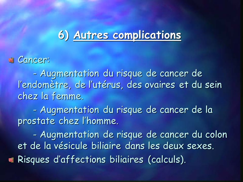 6) Autres complications