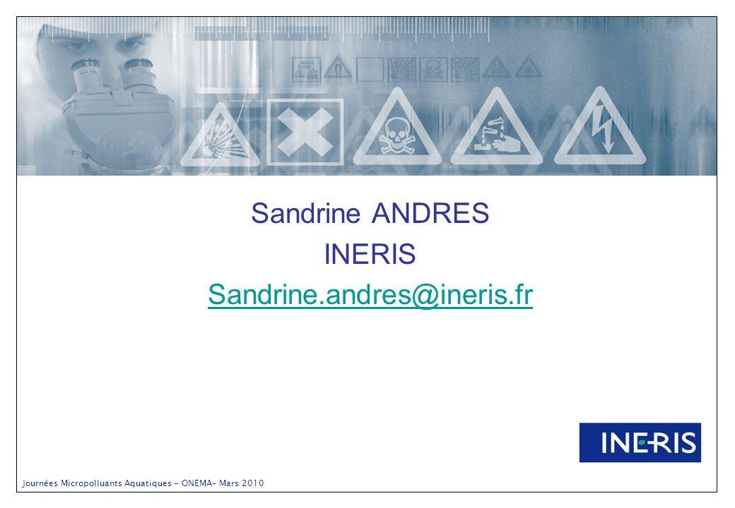 Sandrine ANDRES INERIS Sandrine.andres@ineris.fr