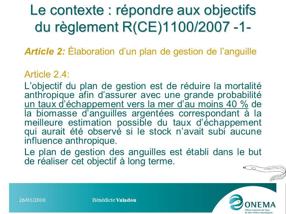 Le contexte : répondre aux objectifs du règlement R(CE)1100/2007 -1-