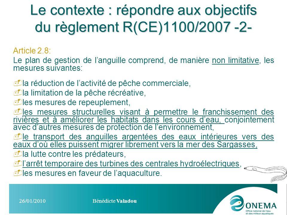 Le contexte : répondre aux objectifs du règlement R(CE)1100/2007 -2-