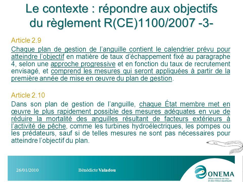 Le contexte : répondre aux objectifs du règlement R(CE)1100/2007 -3-